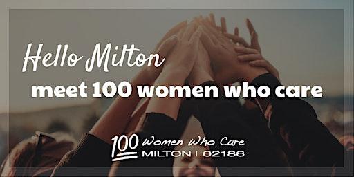 100 Women Who Care Milton - April Event