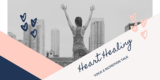 Heart Healing Yoga & Nutrition Talk