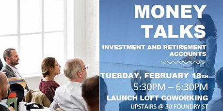 Money Talks: Investment and Retirement Accounts tickets