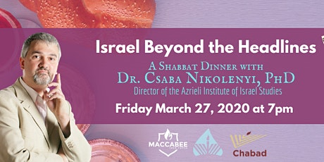 Israel Beyond the Headlines: Dinner with Dr. Csaba Nikolenyi, PhD tickets