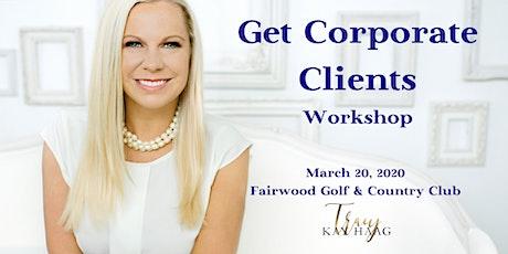 Get Corporate Clients Workshop  tickets