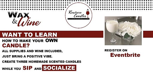 Kouture Candles Presents Wax & Wine