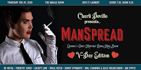 ManSpread : Quebec's Only Drag King Show, V-Day Edition billets