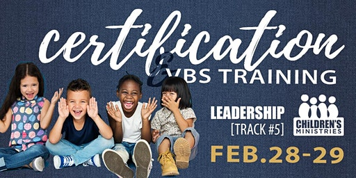 Children's Ministries Certification and VBS Training