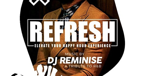 """REFRESH """"A Tribute to R&B"""""""