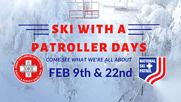 SKI WITH A PATROLLER DAY!!!