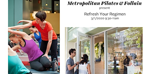 Refresh Your Regimen w/ Met Pilates