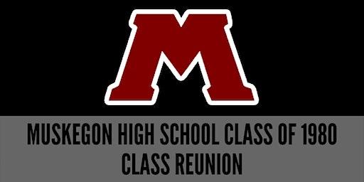 MUSKEGON HIGH SCHOOL CLASS OF 1980 40th CLASS REUNION
