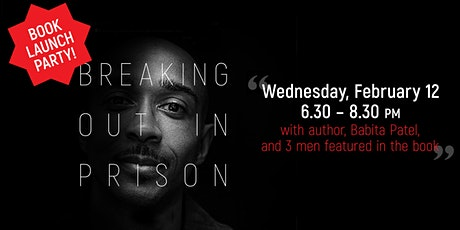 Book Launch Party for Breaking Out in Prison  tickets