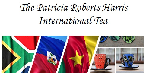 Patricia Roberts Harris International Tea