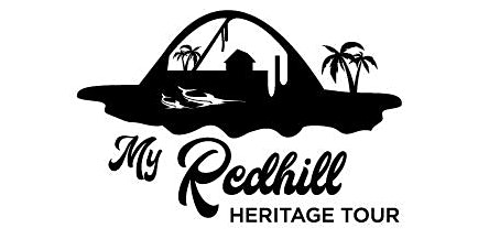 My Redhill Heritage Tour (25 April 2020)