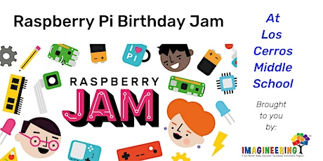 Raspberry Pi Birthday Jam at Los Cerros MS (for middle and high school students) tickets
