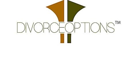 Divorce Options Workshop - An Informational Workshop ONLINE tickets