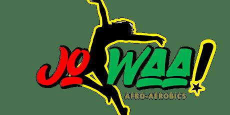 JoWaa Afro-Aerobic Class tickets