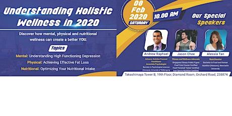 Understanding Holistic Wellness in 2020 tickets