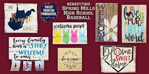 Pallet Painting Fundrasier benefiting Spring Mills High School Baseball
