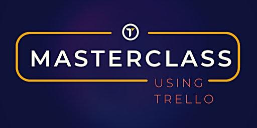 Using Trello - Masterclass