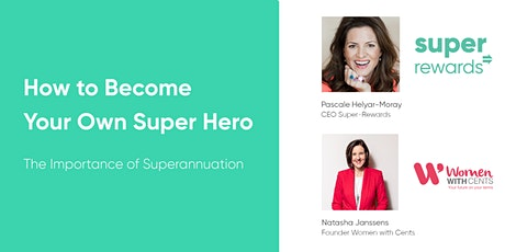 Become Your Own Super Hero - The Importance of Superannuation tickets