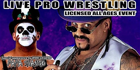 Real Canadian Wrestling - High Times 2020 with the Godfather Papa Shango tickets