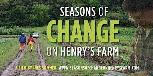 Seasons of Change on Henry's Farm (March 8 @Elmhurst College)