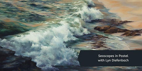 Pastel Seascapes with Lyn Diefenbach (1 Day) tickets