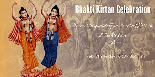 Bhakti Kirtan Celebration