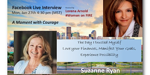 A Moment with Courage - an Interview with Suzanne Ryan