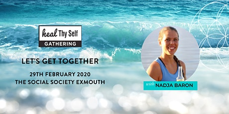 Heal Thy Self Gathering - Exmouth  tickets