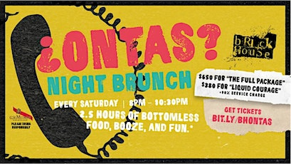 ¿ONTAS? Night Brunch! tickets