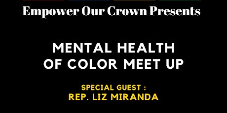 Empower Our Crown, Mental Health fo Color Meet Up tickets