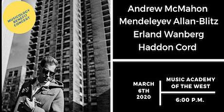 Musicology Benefit Concert: Andrew McMahon, Mendeleyev, Erland, and Haddon tickets