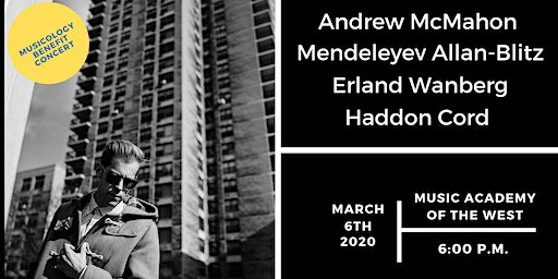Musicology Benefit Concert: Andrew McMahon, Mendeleyev, Erland, and Haddon