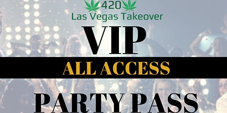 LAS VEGAS TAKEOVER VIP PARTY PASS - APRIL 17 - 19  2020 tickets