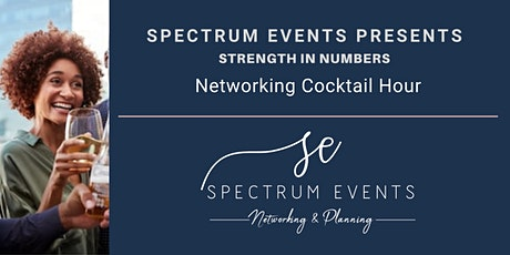 Spectrum Events Presents: Strength In Numbers - Networking Event tickets