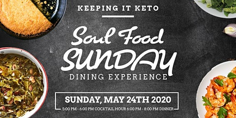 Keeping It Keto - Soul Food Sunday Dining Experience. tickets