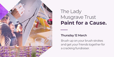 The Lady Musgrave Trust Paint for a Cause tickets