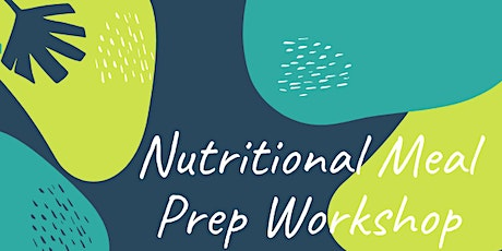 Nutritional Meal Prep Workshop Activate Darwin tickets