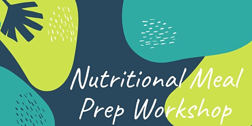 Nutritional Meal Prep Workshop Activate Darwin