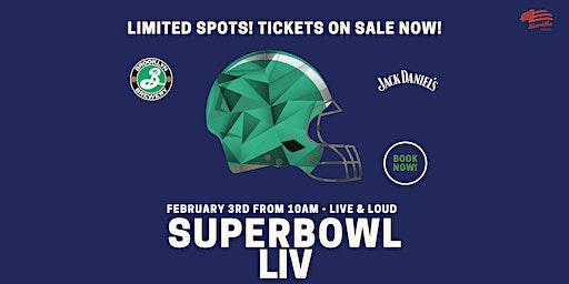 Superbowl LIV Live & Loud