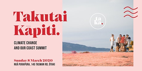 Takutai Kāpiti: Climate Change and Our Coast Summit and Community Event tickets