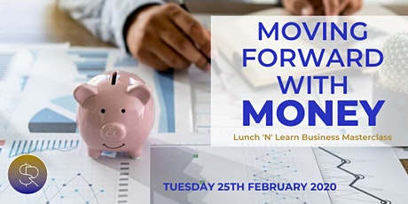 Moving Forward with Money tickets