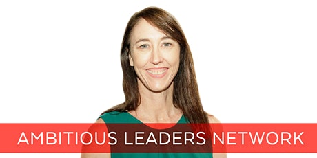 Ambitious Leaders Network Perth – 19 February 2020 Kate Warren tickets