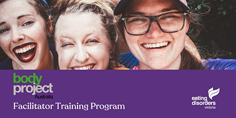 Body Project Australia facilitator training BENDIGO tickets