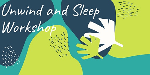 Unwind and Sleep Workshop Activate Darwin