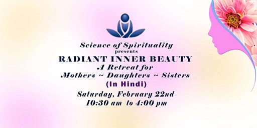 Radiant Inner Beauty - A Retreat for Mothers, Daughters, Sisters (In Hindi)