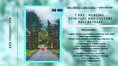 7 Days : Healing , Culture and Spirituality Yoga Retreat tickets