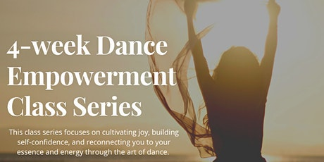 4-Week Dance Empowerment Series tickets