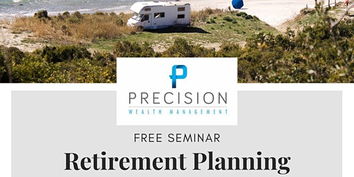 Retirement Planning Seminar (Free)