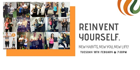 Reinvent Yourself. New Habits, New You, New Life. tickets