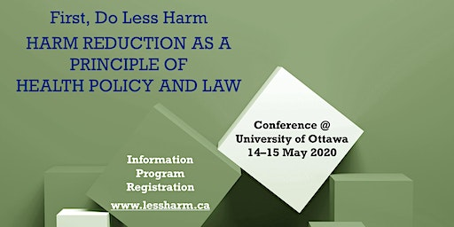 First, Do Less Harm: Harm Reduction as a Principle of Health Policy and Law